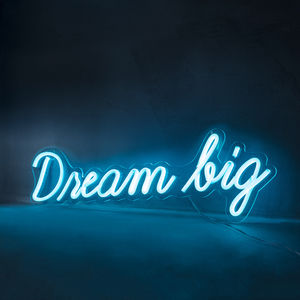 Dream Big Neon Sign Wall Light - baby's room
