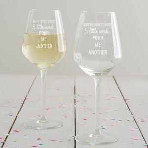 Personalised 'Pour Me Another' Wine Glass - tableware