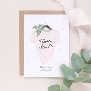 Will You Be My Bridesmaid Card Team Bride - new in wedding styling