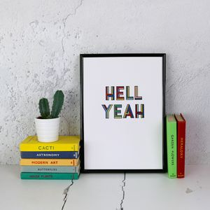 Hell Yeah Typographic Print - posters & prints
