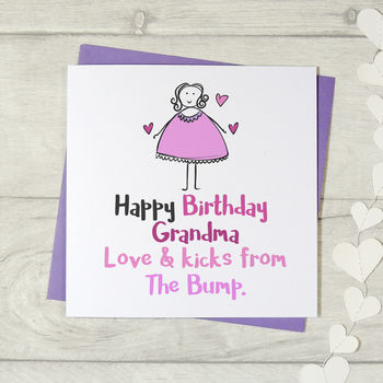 Happy Birthday Grandmother Love And Kicks The Bump Card
