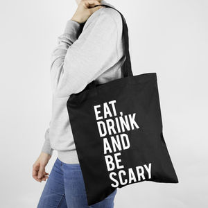 'Eat Drink And Be Scary' Halloween Tote Bag - jewellery & accessories