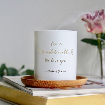 Personalised 'You're Mumbelievable' Scented Candle