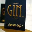 Pack Of Gin All The Way Christmas Card