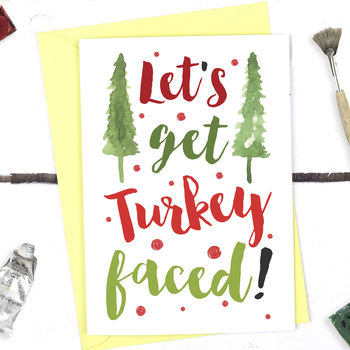 Funny Let's Get Turkey Faced, Christmas Card