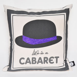 """Life Is A Cabaret"" Glitter Cushion - bedroom"