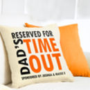 Personalised Dad's 'Time Out' Velveteen Cushion