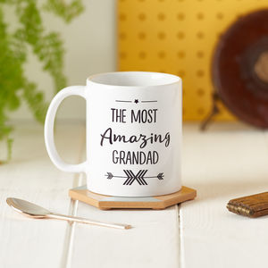 The Most Amazing Grandad Mug - for grandfathers