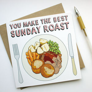 'You Make The Best Sunday Roast' Card - gifts by budget