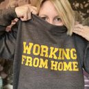 Unisex Working From Home Sweatshirt
