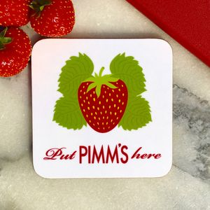 'Put Pimm's Here' Drinks Coaster