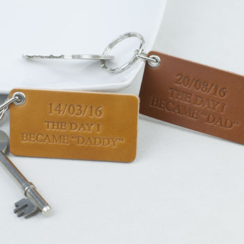 Personalised The Day I Became Daddy Leather Keyring