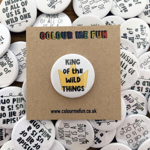 King Of The Wild Things Birthday Badge