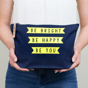 Make Up Bag/Travel Accessories Bag Be Happy, Be You