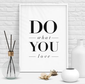 'Do What You Love' Inspirational Quote Typography Print
