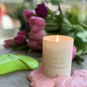 Ain't No Hood Like Motherhood Mothers Day Candle - view all new