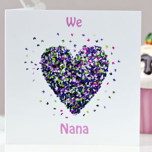 We Love Nana Butterfly Heart Card