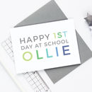 Personalised 'First Day At School' Card