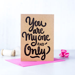 'You Are My One And Only' Valentines Card