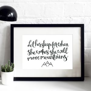 'When She Wakes She Will Move Mountains' Print