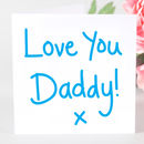 'Love You Daddy' Card