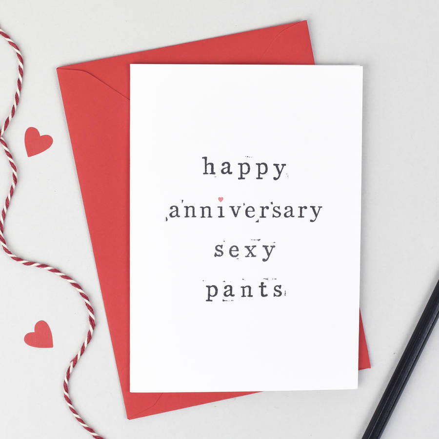'Happy Anniversary Sexy Or Lover Pants' Card