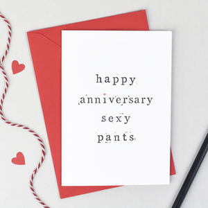 'Happy Anniversary Sexy Or Lover Pants' Card - wedding, engagement & anniversary cards