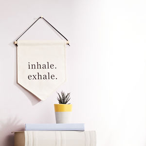 'Inhale Exhale' Breathe Typography Banner Sign - mother's day gifts
