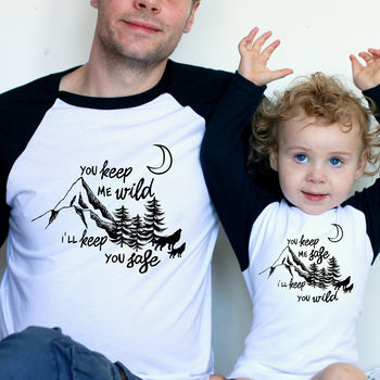Safe And Wild Matching Daddy And Me T Shirts