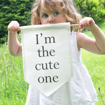 I'm The Cute One Wedding Sign