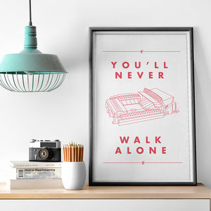 'You'll Never Walk Alone' Football Stadium Print - architecture & buildings
