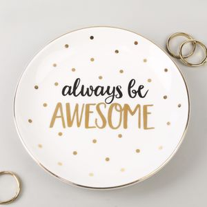 'Always Be Awesome' Trinket Dish