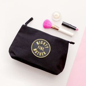 'Mighty Fine Mother' Makeup Bag