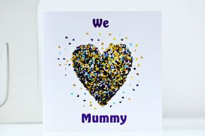 We Love Mummy - cards sent direct