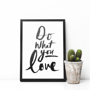 'Do What You Love' Typography Print - typography