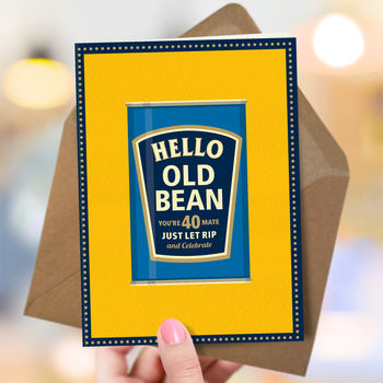 40th Birthday Card For Men 'Old Bean'
