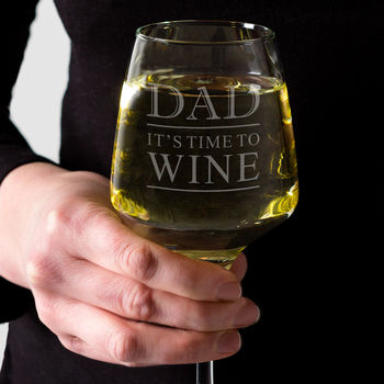 Personalised Dad Wine Glass 'It's Time To Wine'