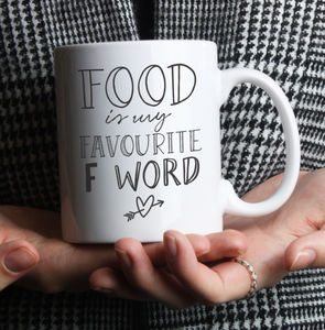 'Favourite F Word' Funny Food Mug - mugs