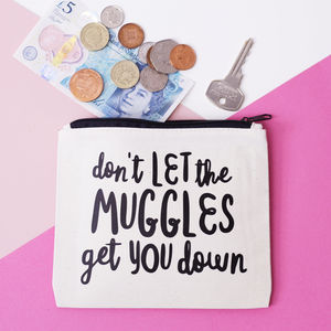'Don't Let The Muggles Get You Down' Coin Purse - women's accessories