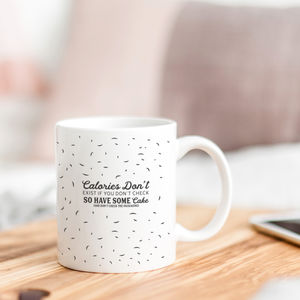 'Calories Don't Exist' Funny Diet Quote Mug
