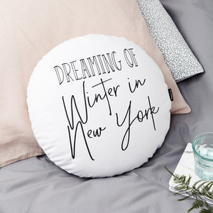 Personalised 'Dreaming Of' Round Cushion - home