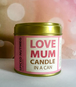 Personalised Candle In A Can For Mum