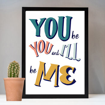 Be Yourself Inspirational Print