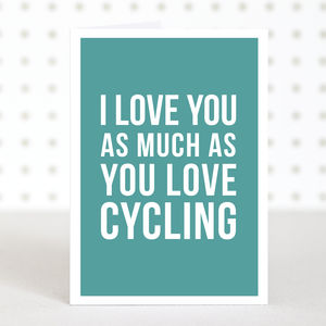 'Love Cycling' Funny Valentines Card - what's new