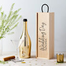 Personalised Wedding Day Wooden Bottle Box