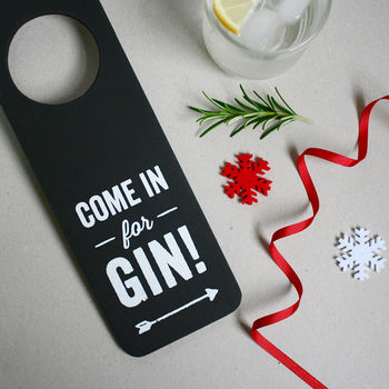 Come In For Gin Hanging Door Sign
