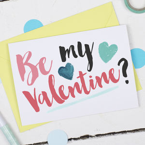 Be My Valentine Card - valentine's cards