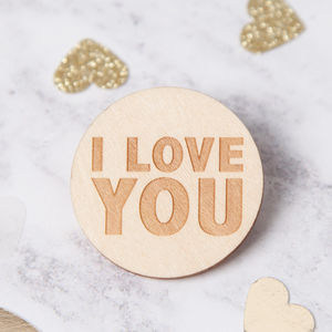 I Love You Engraved Wooden Badge