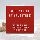 'Fiancé Be My Valentine' Red Valentine's Day Card