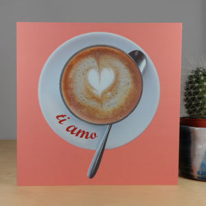 Frothy Love Ti Amo Frothy Heart Card - love & romance cards